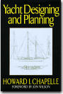 Yacht Designing and Planning : For Yachtsmen, Students, and Amateurs