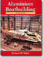 Aluminum Boatbuilding by Ernest Sims.