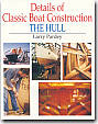 details of classic boat construction the hull